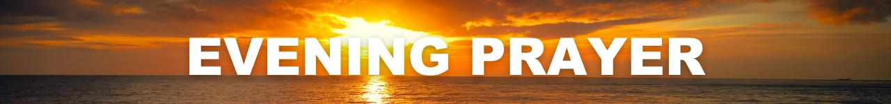Evening Prayer Banner Button